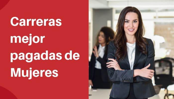 Carreras universitarias mejor pagadas para las mujeres en Chile
