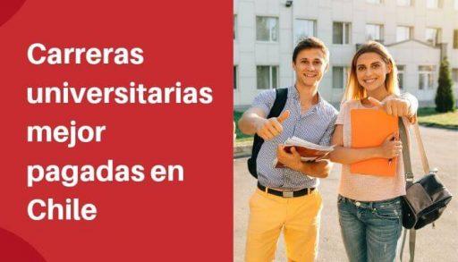 Carreras universitarias mejor pagadas en Chile