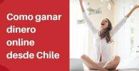 ganar dinero por internet desde chile