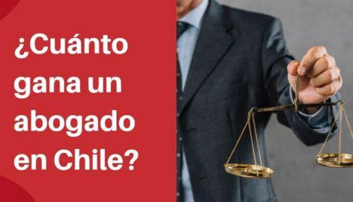 ¿Cuánto gana un abogado en Chile_