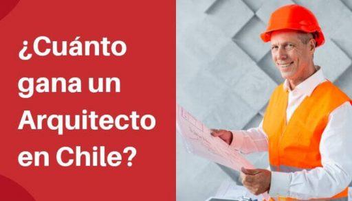 ¿Cuánto gana un arquitecto en Chile_