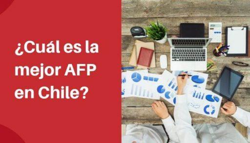 cual es la mejor AFP de Chile