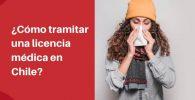 como tramitar una licencia médica en Chile