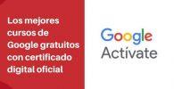 cursos google activate gratis para chile