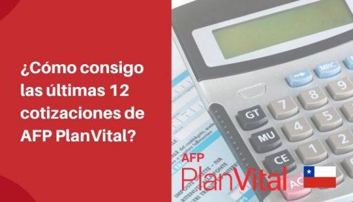 como obtener ultimas 12 cotizaciones afp plan vital