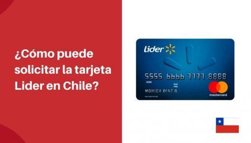 requisitos para solicitar tarjeta lider chile